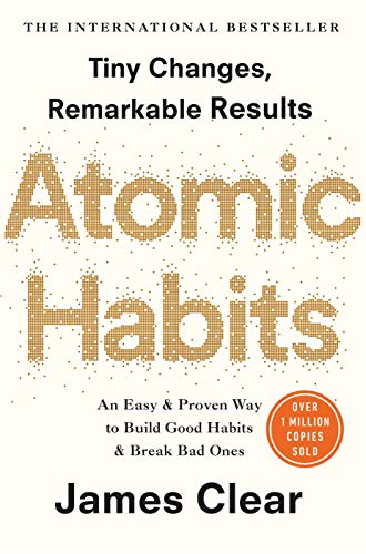 Atomic Habits: the life-changing